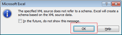 "5. excel will notify you that this xml does not have schema defined. click the ""ok"